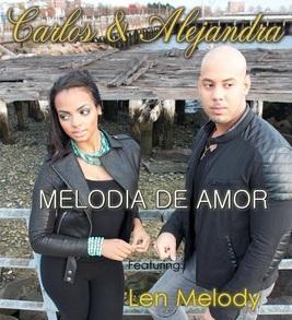"""Carlos Y Alejandra """"Melodia De Amor"""""""